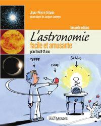 Image de couverture (L'astronomie facile et amusante pour les 8-12 ans – Nouvelle édition)