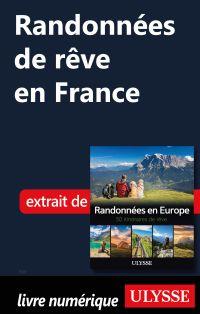 Randonnées de rêve en France