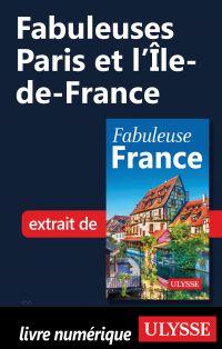 Fabuleuses Paris et l'Île‑d...