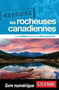 Explorez les Rocheuses cana...