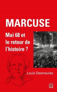 Marcuse : Mai 68 et le reto...