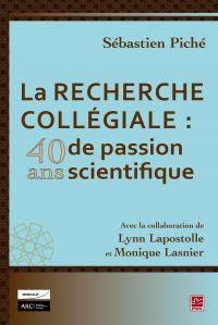 La recherche collégiale : 4...