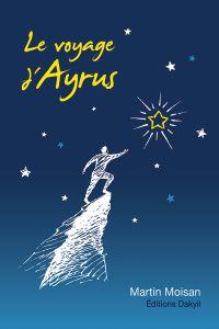 Le voyage d'Ayrus