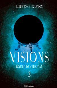 Visions - Boule de cristal