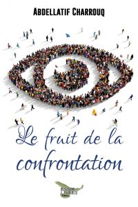 Le fruit de la confrontation