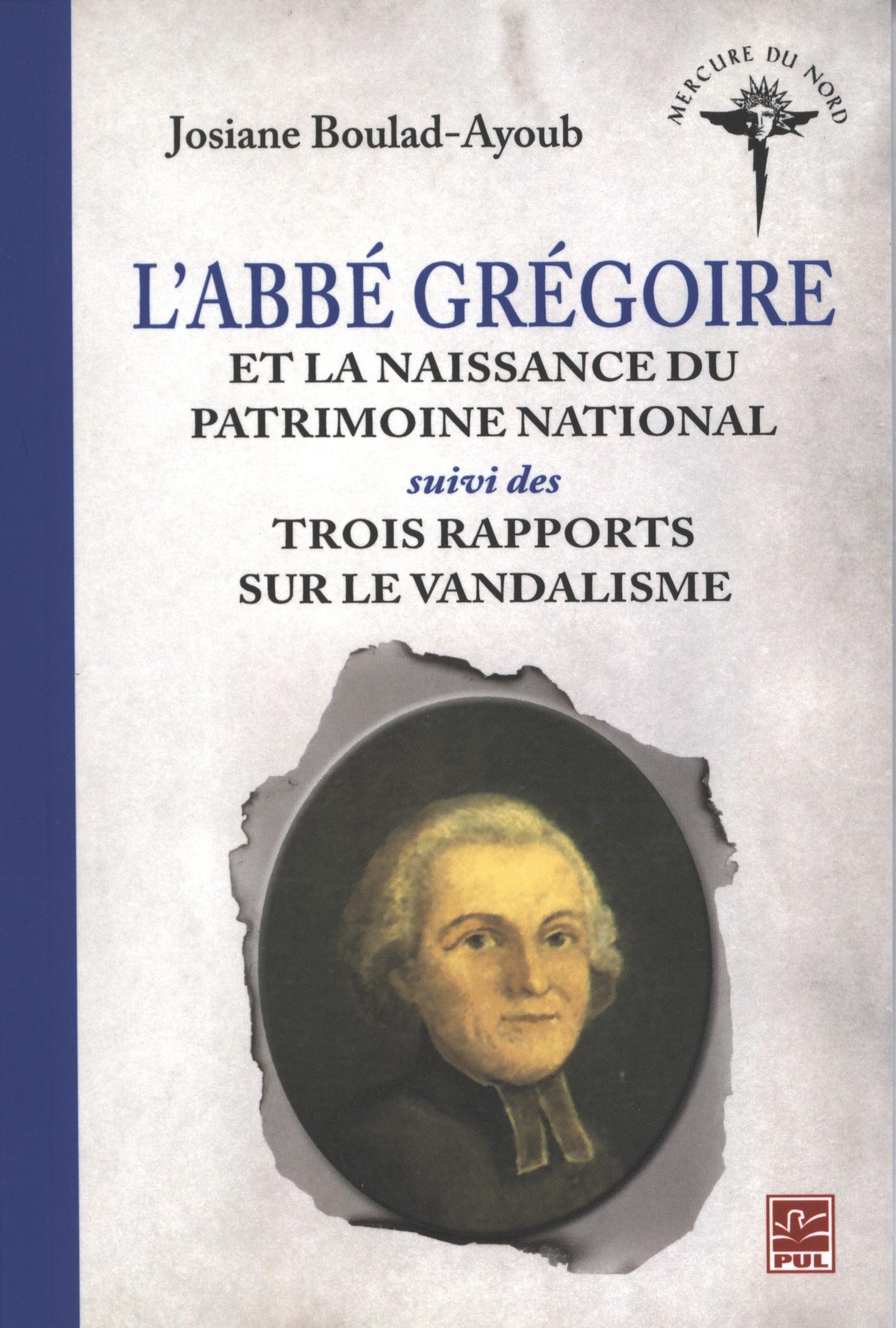 L'abbé Grégoire et la naissance du patrimoine national...