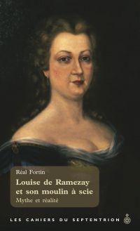 Louise de Ramezay et son mo...