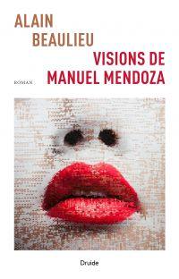 Visions de Manuel Mendoza