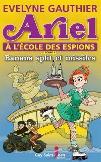 Ariel à l'école des espions, tome 4