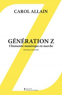 Génération Z— Nouvelle édition