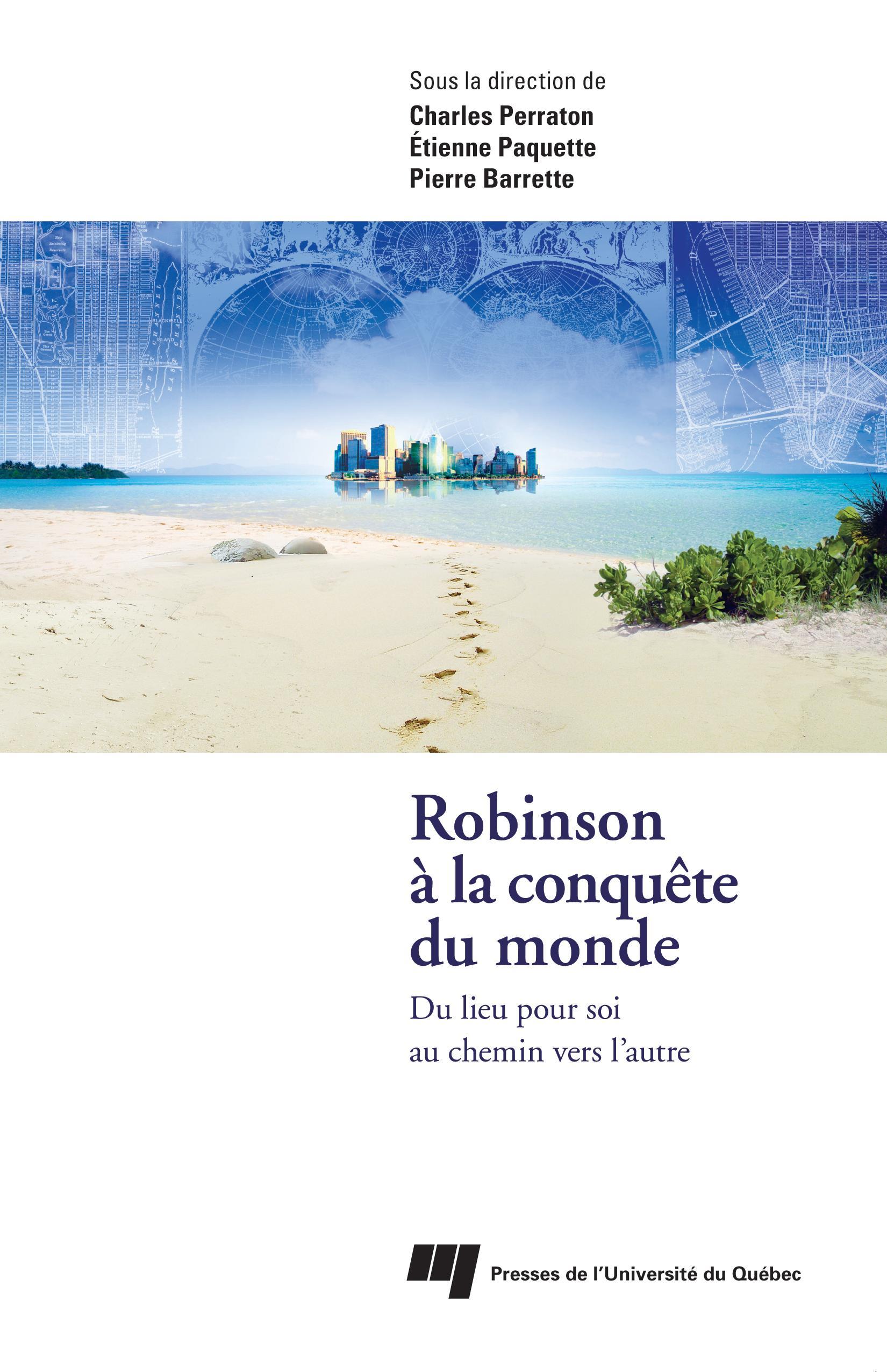 Robinson à la conquête du m...