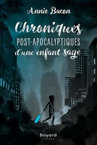 Chroniques Post-Apocalyptiq...