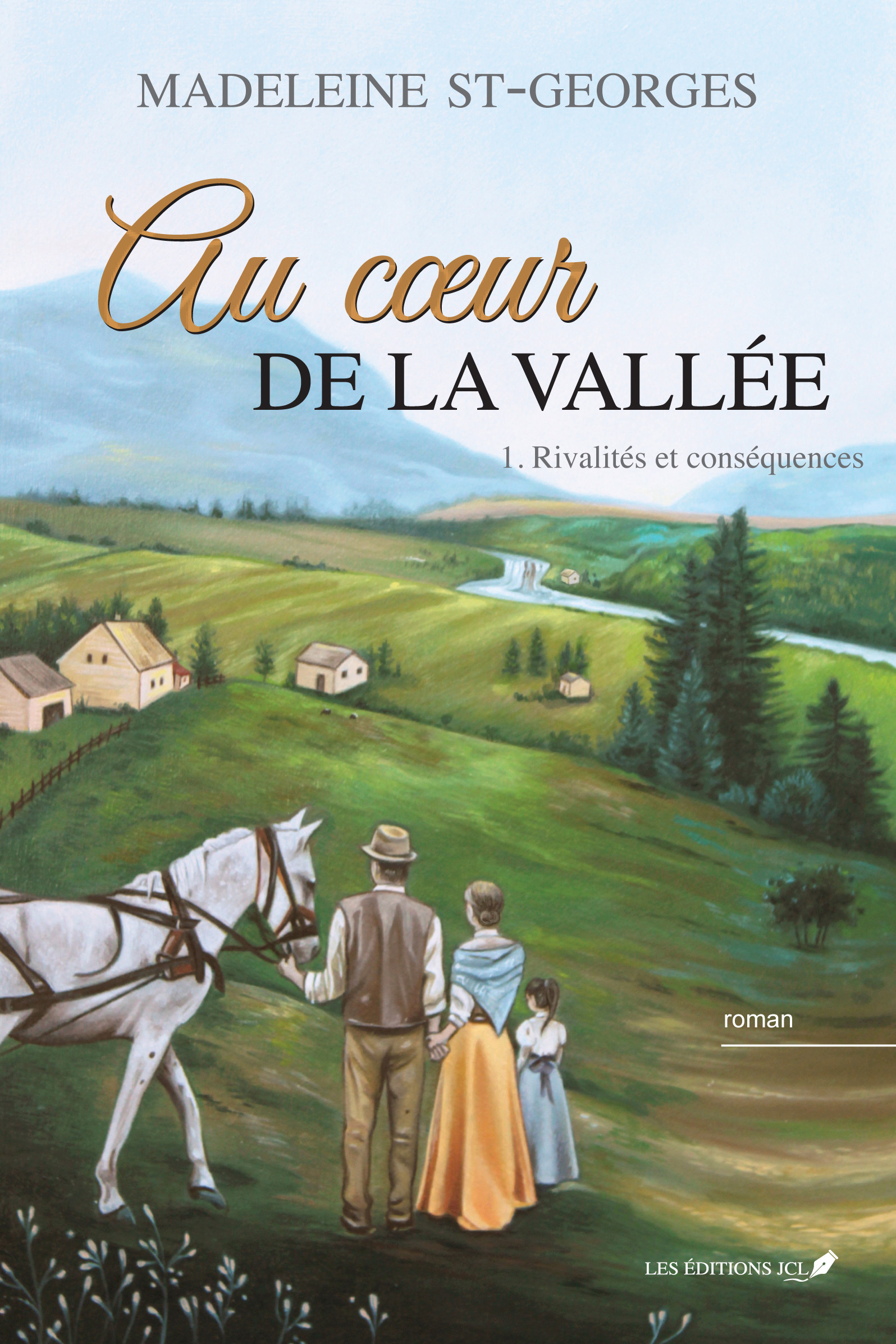 Au coeur de la vallée,T.1