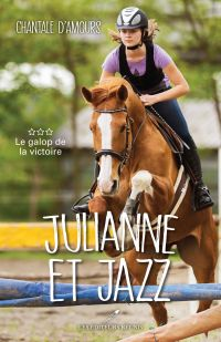 Julianne et Jazz T.3