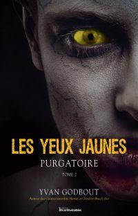 Les yeux jaunes - Purgatoire
