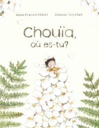 Chouïa, où es-tu?