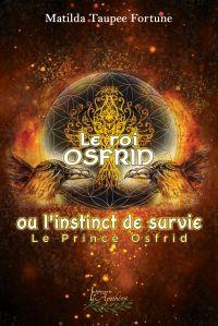 Le roi Osfrid ou l'instinct...