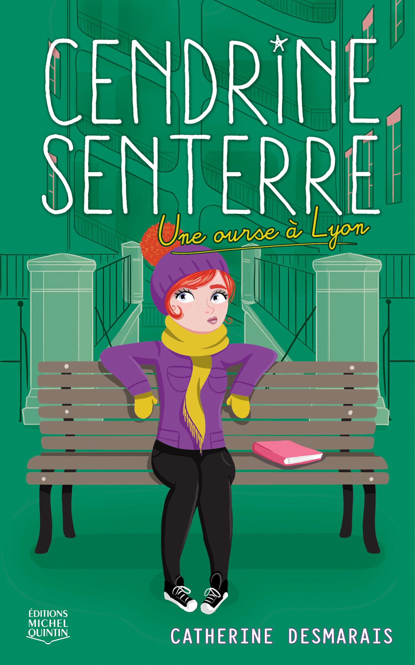 Cendrine Senterre 4 - Une ourse à Lyon