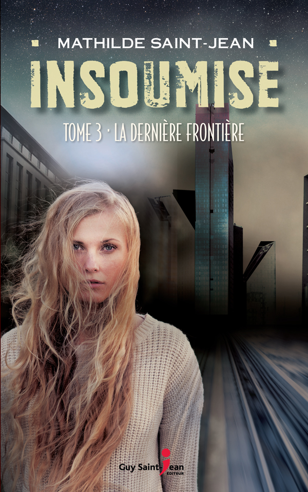 Insoumise, tome 3