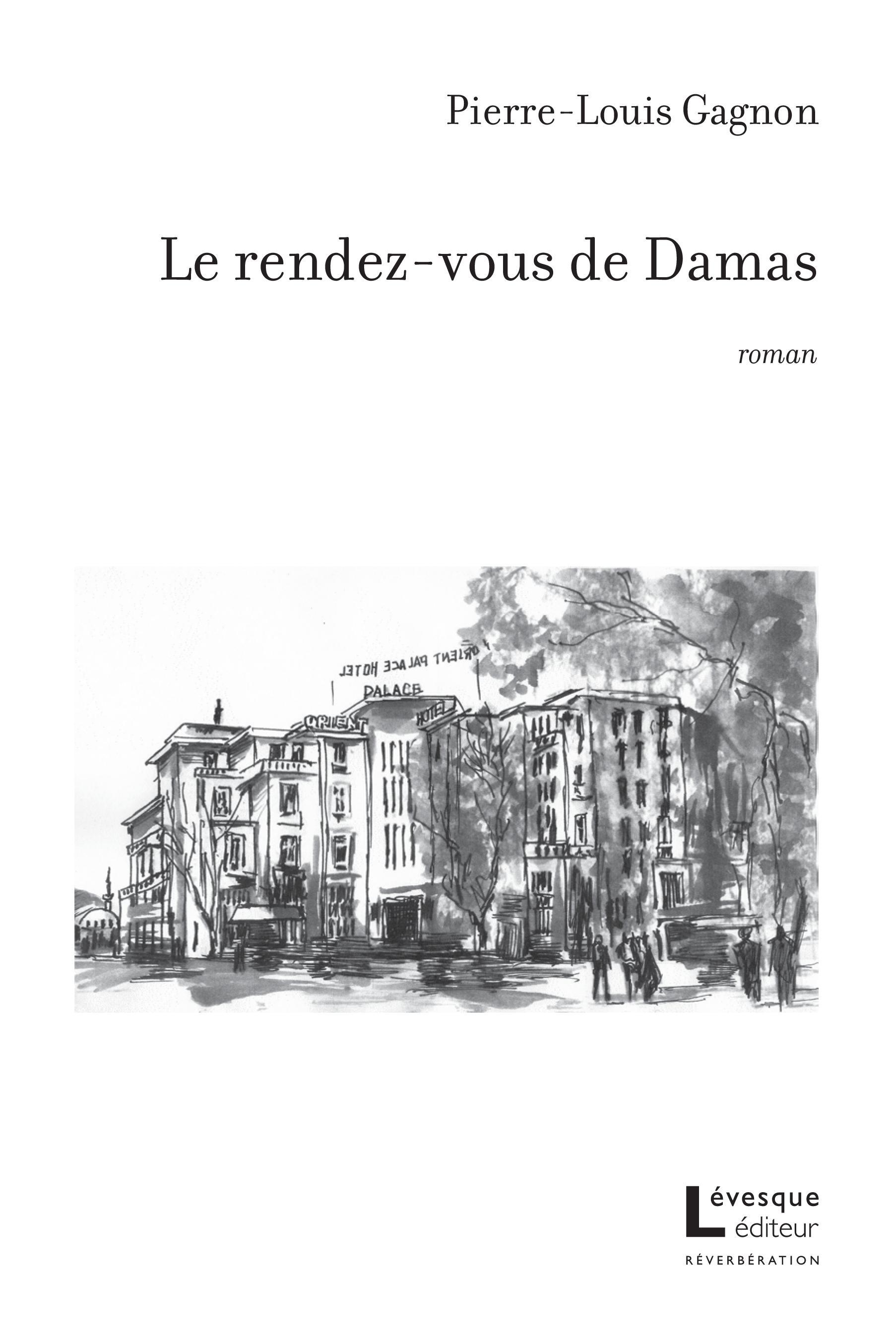 Le rendez-vous de Damas