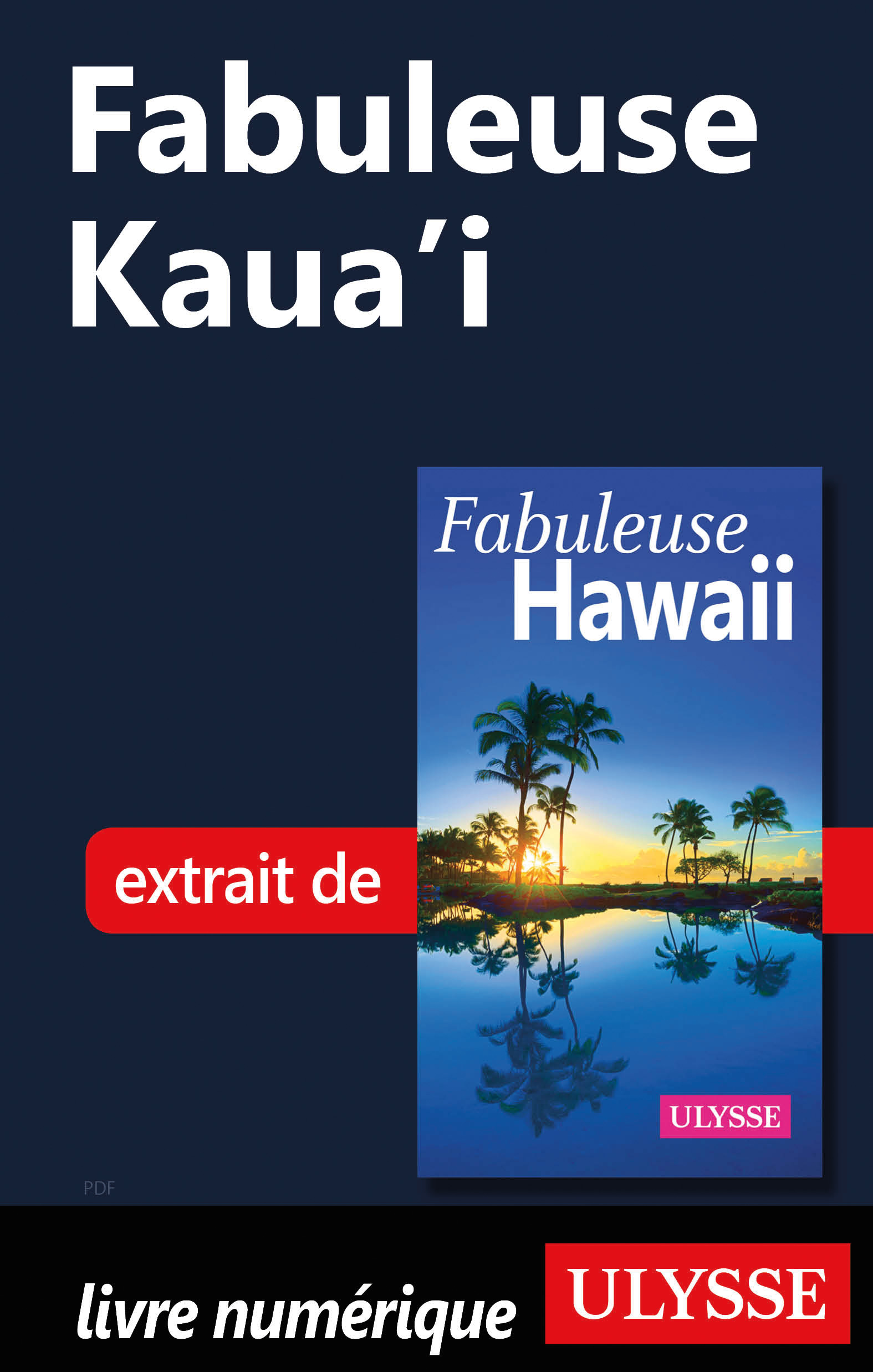 Fabuleuse Kaua'i