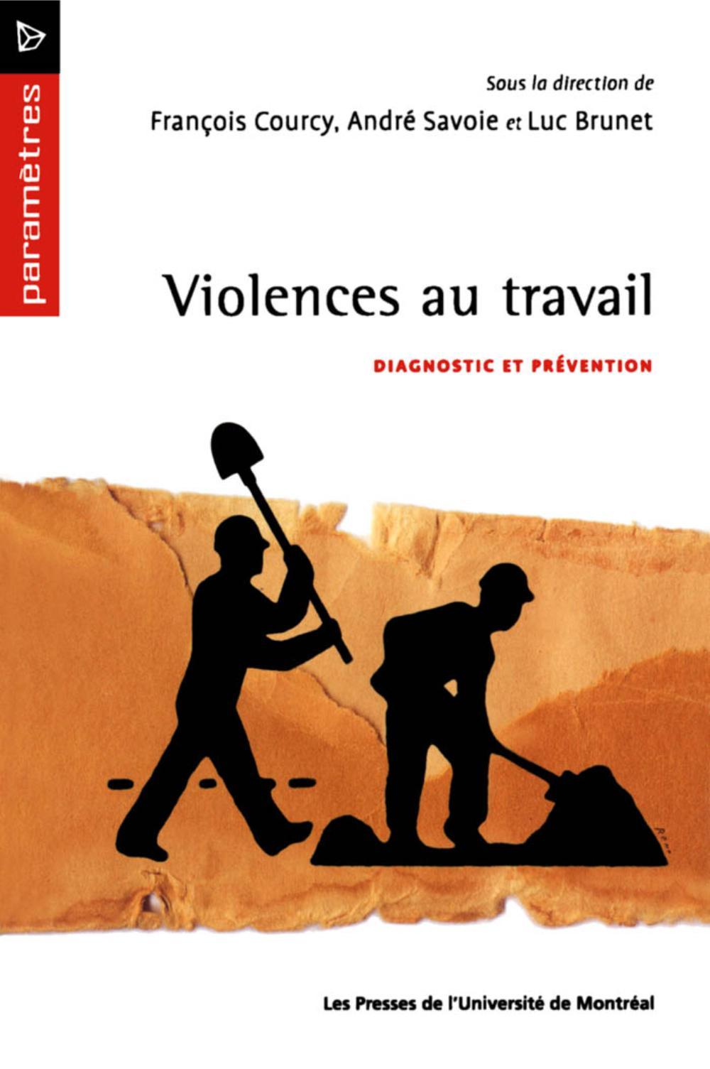 Violences au travail. Diagnostic et prévention
