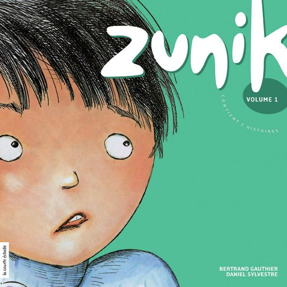 Zunik, volume 1, Zunik