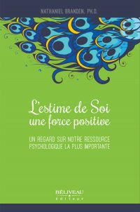 L'estime de soi, une force positive
