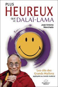 Plus heureux que le dalaï-lama
