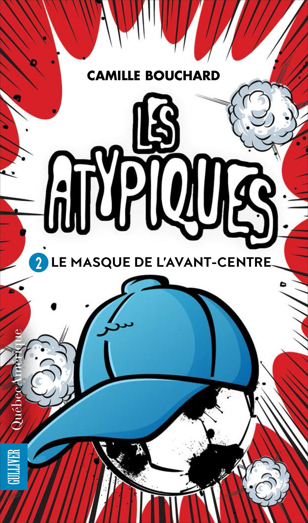 Les Atypiques 2 - Le Masque de l'avant-centre