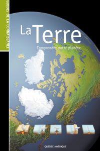 Image de couverture (Les Guides de la connaissance - La Terre)