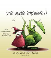 Cover image (Une amitié explosive)