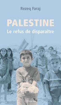 Palestine : le refus de dis...