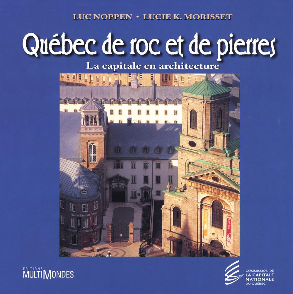 Québec de roc et de pierres...