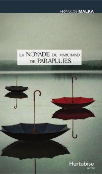 La noyade du marchand de parapluies