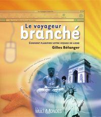 Le voyageur branché: comment planifier votre voyage en ligne