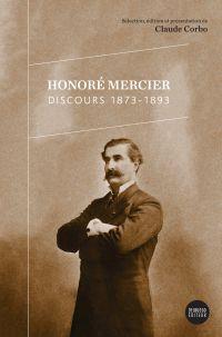 Honoré Mercier–Discours 1873-1893
