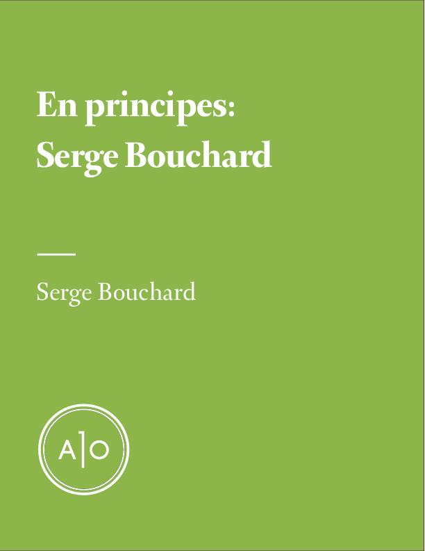 En principes: Serge Bouchard