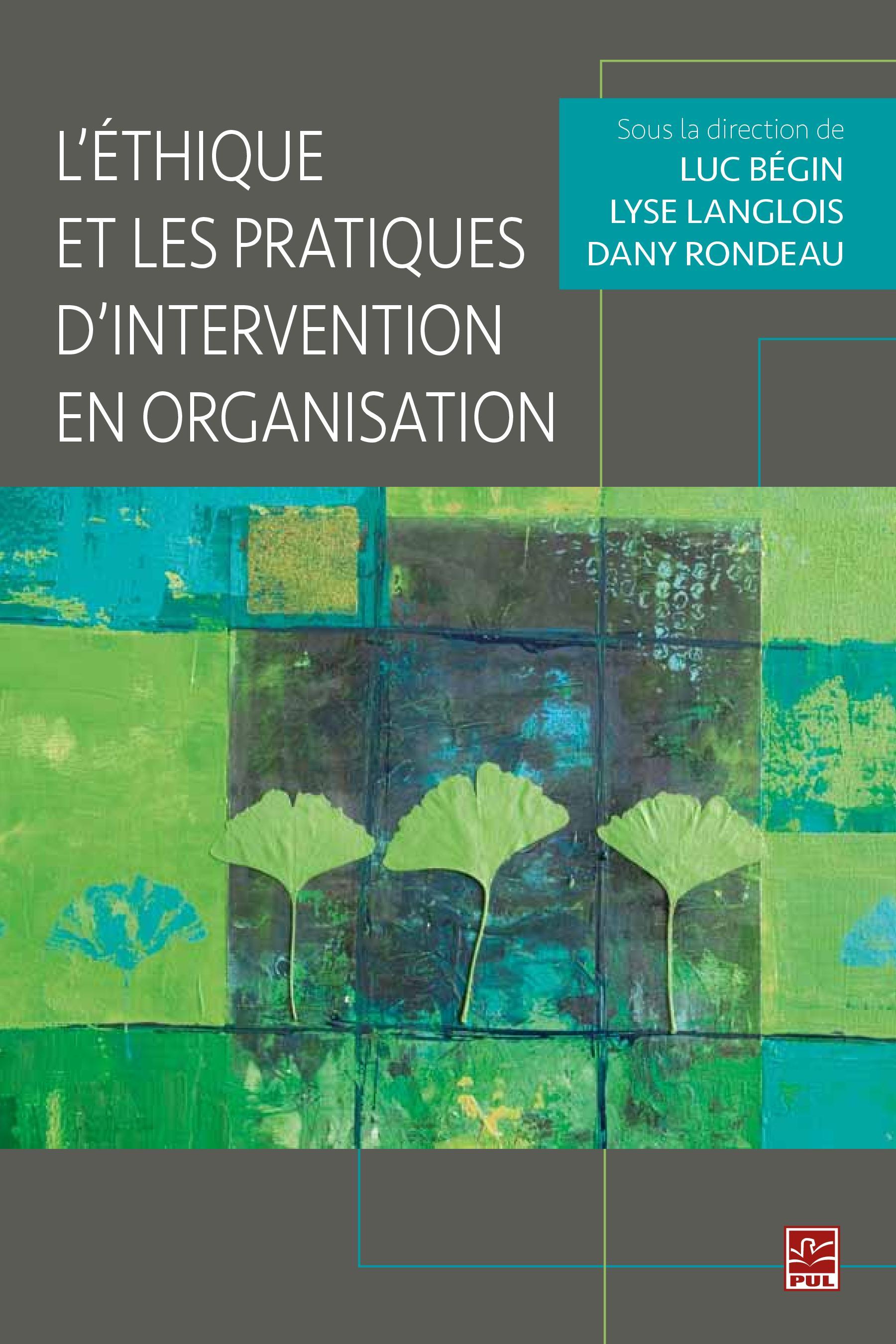 L'éthique et les pratiques d'intervention en organisation