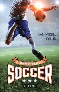 Complètement soccer T.3