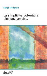La simplicité volontaire, p...