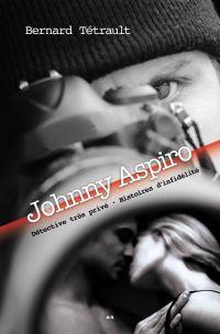 Johnny Aspiro - Détective t...