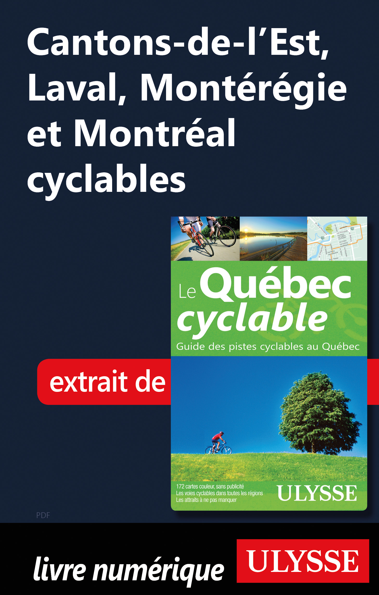 Cantons-de-l'Est, Laval, Montérégie et Montréal cyclables