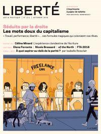 Revue Liberté 313 - Séduits...