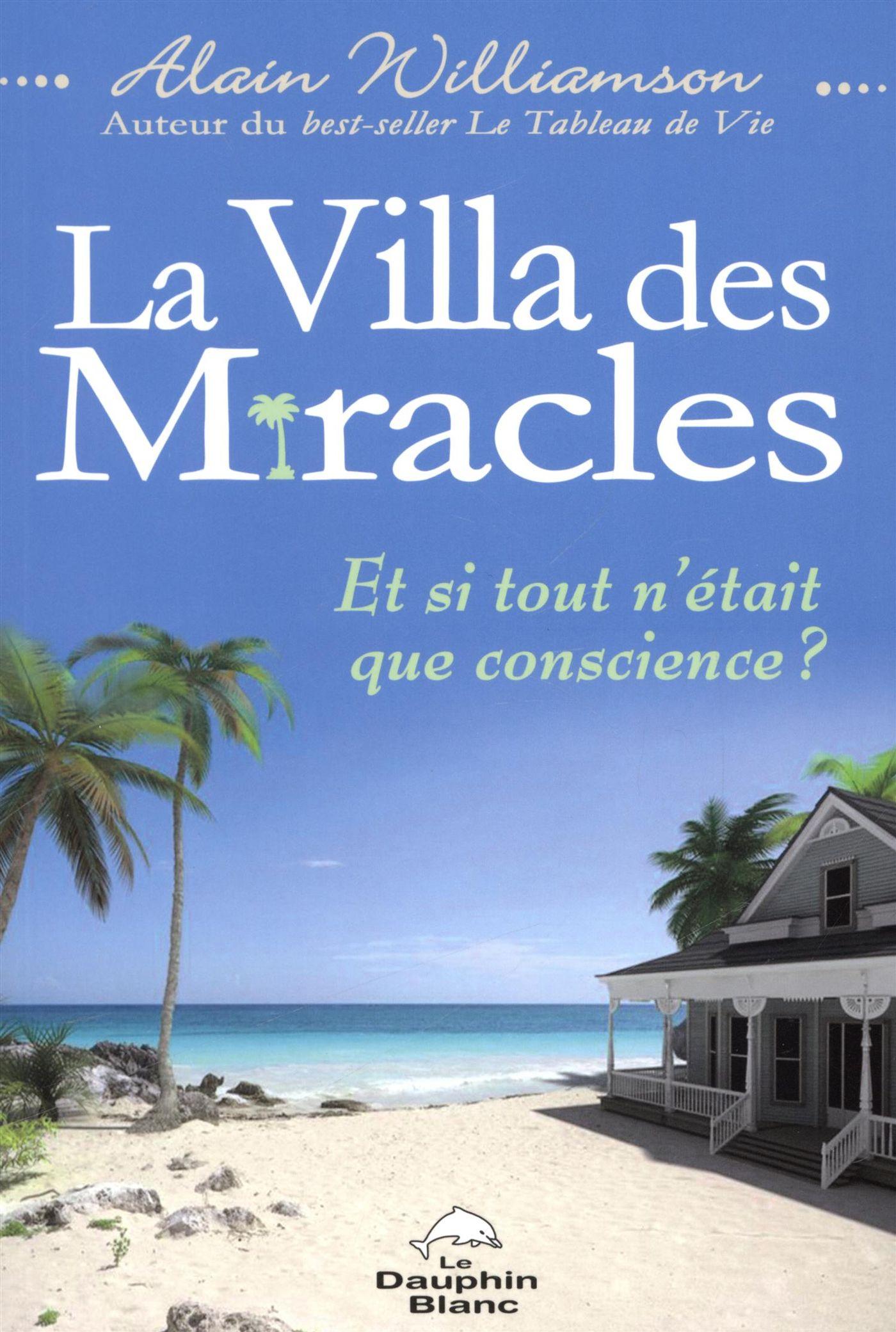 La Villa des miracles - Et ...