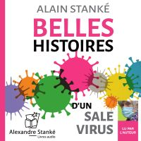 Belles histoires d'un sale virus