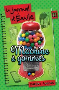 Machine à gomme - Tome 11 1/2