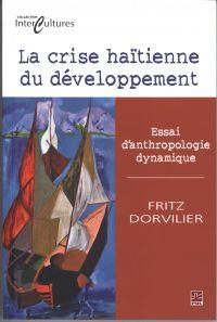 La crise haïtienne du développement : Essai d'anthropologie