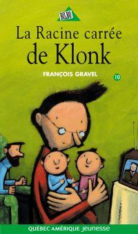 Klonk 10 - La Racine carrée de Klonk