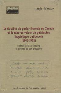 Société du parler-français au Canada et la mise en valeur...